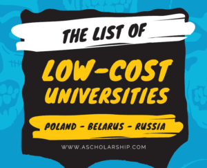 The list of low-tuition universities in Poland Belarus and Russia