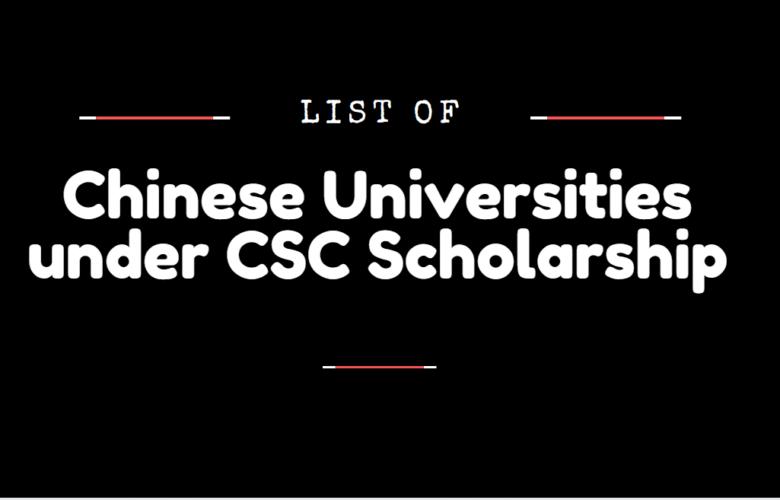 Chinese Universities under CSC Scholarship 2020