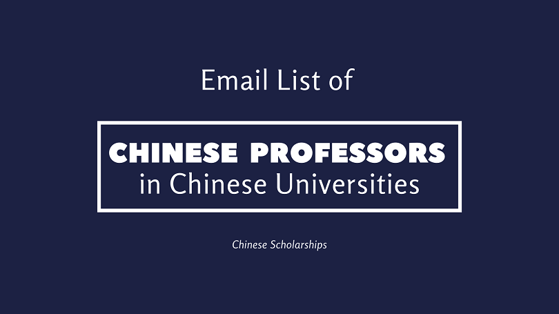 Email list of Chinese Professors in Chinese Universities for Chinese Government Scholarships
