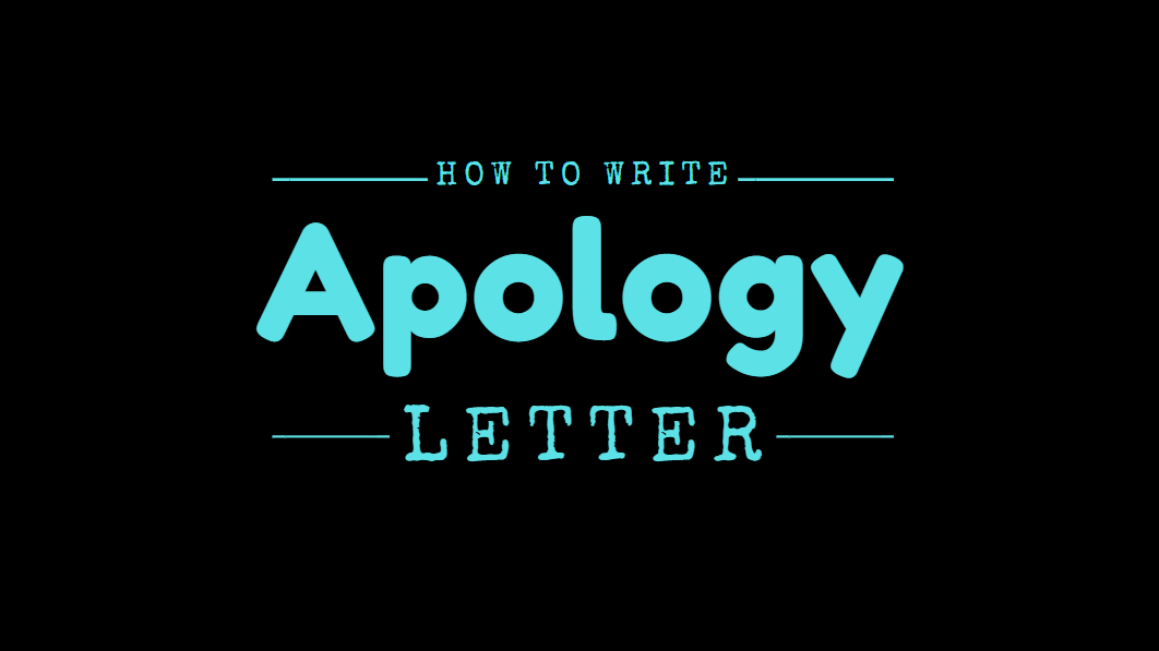 How to Write Apology Letter - Letter of Apology example and template