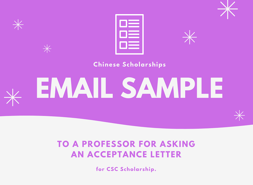Email Sample to request Acceptance Letter from Professors at Chinese University for CSC Scholarship