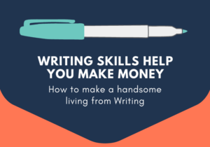 How to make a handsome living from Writing