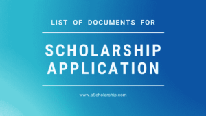 Documents Checklist to Apply for Scholarships