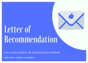 Writing a Letter of Recommendation for Scholarship or Admission application