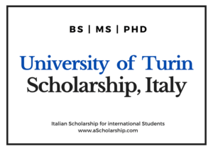 University of Turin Italy Scholarship for international Students 2021