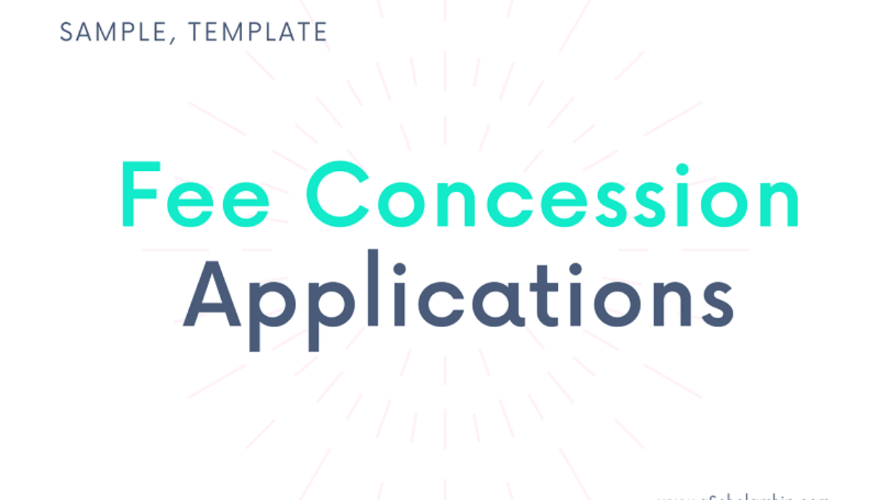 Application For Fee Concession To The Principal In English Format Samples Templates Examples Of Fee Concession Application Letter Written To The Principal A Scholarship